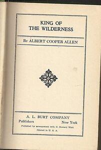 King-of-the-Wilderness-by-Albert-Cooper-Allen-HC-A-L-Burt-co-1926-1st-ed