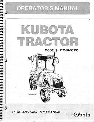 Kubota B2650 B3350 Cab Tractor Loader Operator Manual Set Of 2 6c430-63133