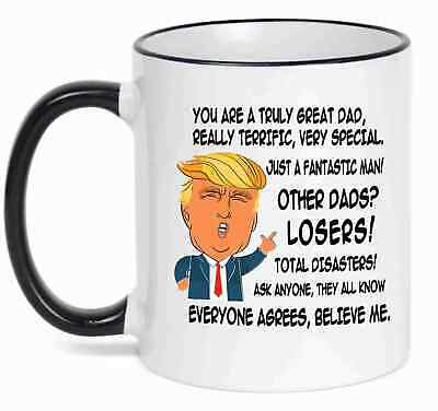 Gift for DAD, Donald Trump Great DAD Funny Mug Fathers Day Gift for Dad ()