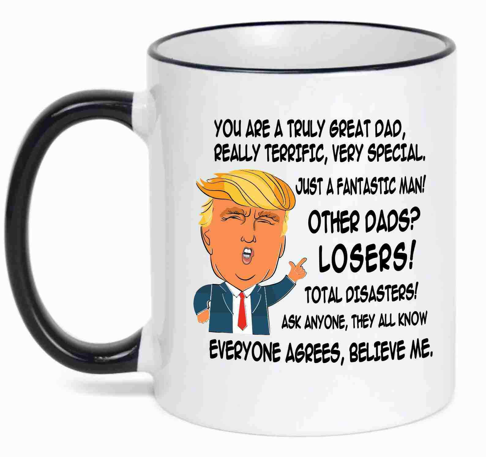 Gift for DAD Donald Trump Great DAD Funny Mug Fathers Day Gift for Dad