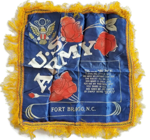 FORT BRAGG NORTH CAROLINA Vintage WWII US ARMY Sateen Pillow Cover WIFE Poem