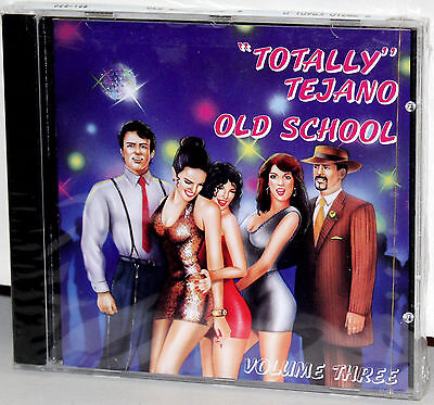 DCC CD DZS-128: Totally Tejano - Old School - Volume 3 - 1997 OOP USA - Totally 80s Cd