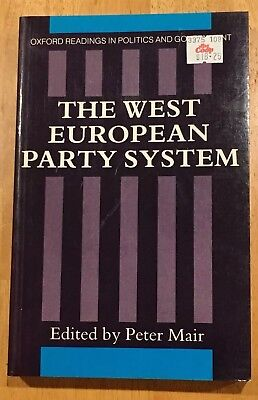The West European Party System, edited by Peter Mair, paperback, Oxford Readings
