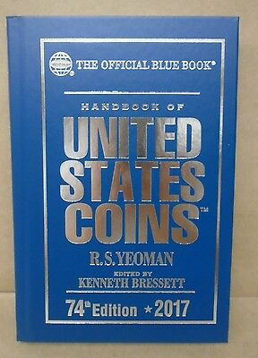 2017 Blue Book Handbook Of United States Coins 74Th Ed  Hardcover R S  Yeoman