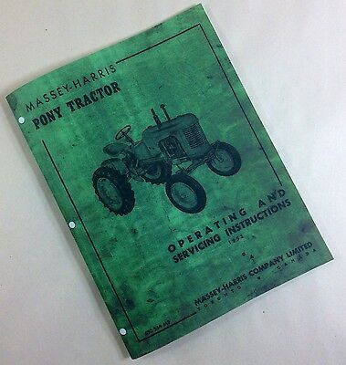 Massey-harris Pony Tractor Owners Operating And Servicing Instructions Repair
