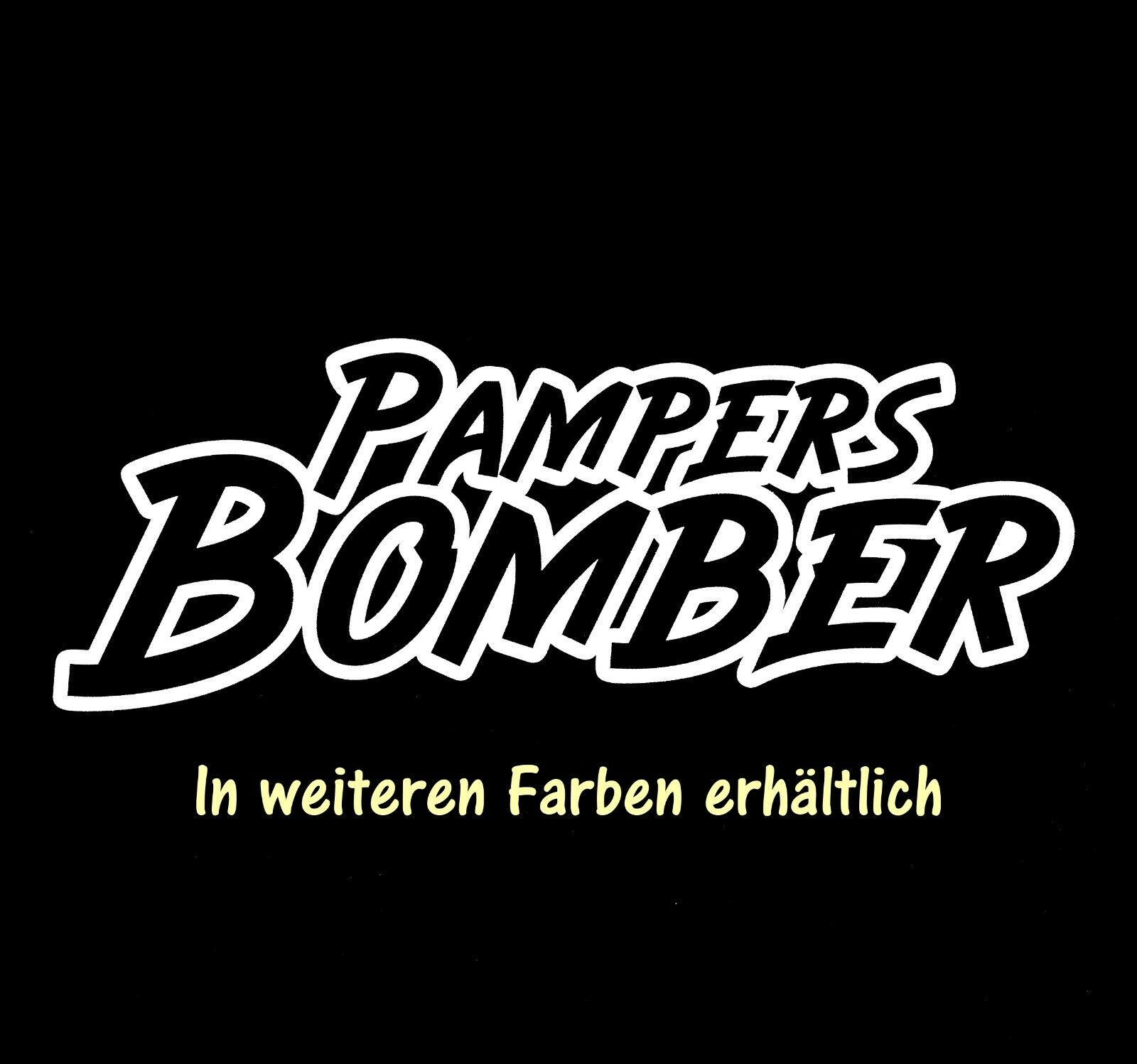 ♥ Pampers Bomber ♥ Aufkleber Kinder Baby Mama Papa Opa Oma Kids Taxi Familie ♥
