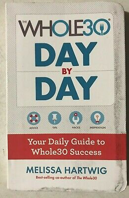 Whole30 Day by Day : Your Daily Guide to Whole30 Success (Paperback) (Melissa Ha
