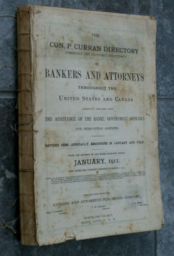 1911 Curran Directory of Bankers & Attorneys in US & Canada Alpha by State Town