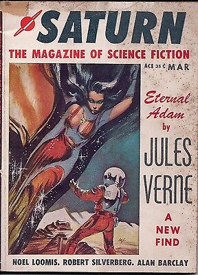 Saturn, Eternal Adam, Jules Verne, Vol. 1, Issue 1, March 1957, Science Fiction