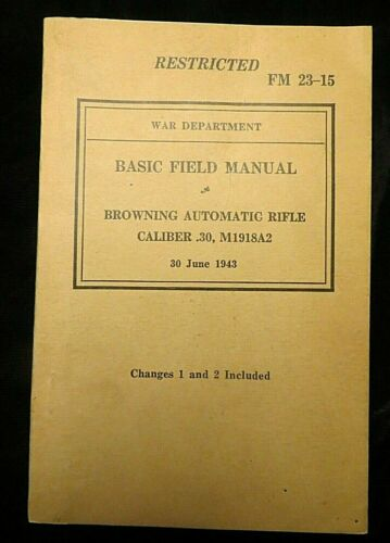 WWII US Army - Training Guide FM 23-15, dated June 30, 1943  (3849)
