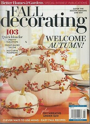 Better Homes & Gardens Fall Decorating 2018 Welcome Autumn!