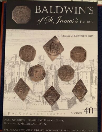 BALDWIN ST JAMES COIN AUCTION 40 CATALOG NOV 2019 London Ancient Islamic Foreign