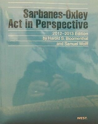 Sarbanes Oxley Act In Perspective  2012  2013 Thomson Reuters New Paperback