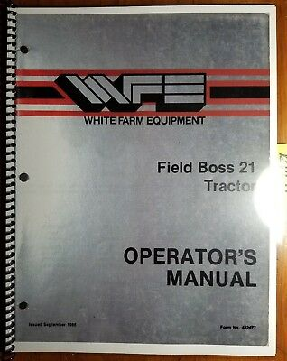 Wfe White Field Boss 21 Tractor Owners Operators Manual 432472 986