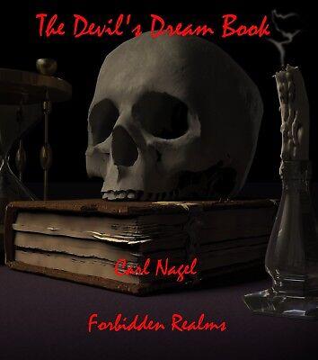 The Devil's Dream Book By Carl Nagel - Black Magic, Dark Magic, Demons, Spells - Dark Magic Book