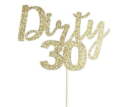 Dirty 30 Birthday Cakes (Dirty 30 thirty happy birthday cake topper party decorations)