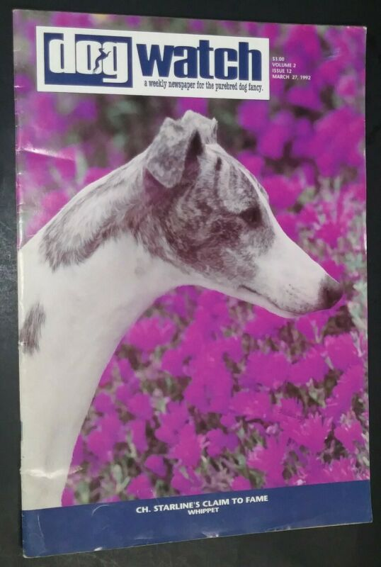Dog Watch Illustrated Magazine Whippet Cover +Articles Mar. 1992