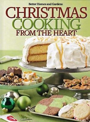Better Homes and Gardens Christmas Cooking From the Heart 2012 Hardcover
