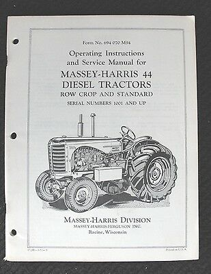 Original 1957 Massey Harris 44 Diesel Tractor Row Crop Standard Operators Manual