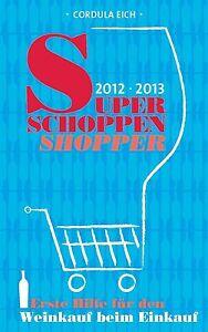 Super-Schoppen-Shopper-2012-2013-von-Cordula-Eich-2012-TB