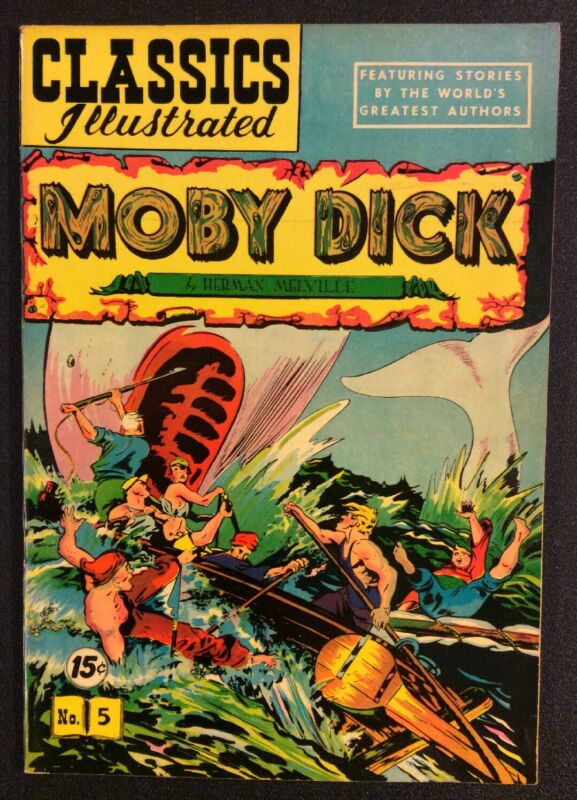 CLASSICS ILLUSTRATED #5 Comic Book MOBY DICK Herman Melville VF Gilberton