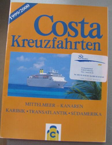1999/2000 Costa Kreuzfahrten*Mittelmeer-Kanaren*Karibik*Transatlantik*Südamerika