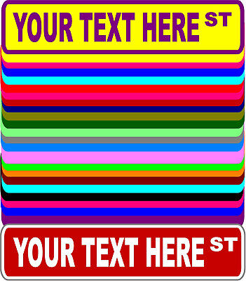 Personalized Custom Street Signs - 3 Sizes, Many Colors - Aluminum Custom Aluminum Street Signs