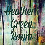 HeathersGreenRoom