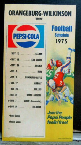 Orangeburg-Wilkinson Bruins 1975 High School Football Schedule Sign Pepsi-Cola