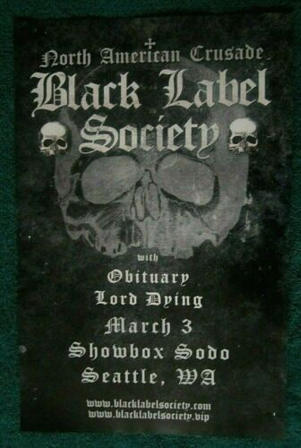 Black Label Society Original Seattle Concert Show Poster Obituary Lord Dying