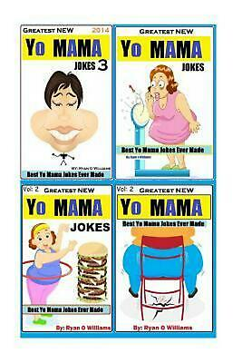 Greatest New Yo Mama?s Jokes: Best Yo Mama Insults Ever Made by Ryan O. (Best Insult Jokes Ever)