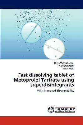 Fast Dissolving Tablet Of Metoprolol Tartrate Using Superdisintegrants  With Imp