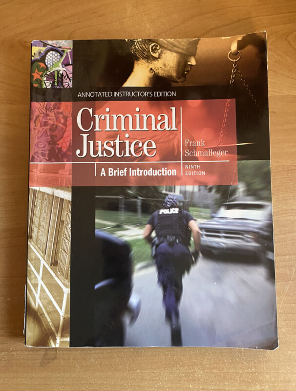 Criminal Justice - A Brief Introduction: Frank Schmalleger