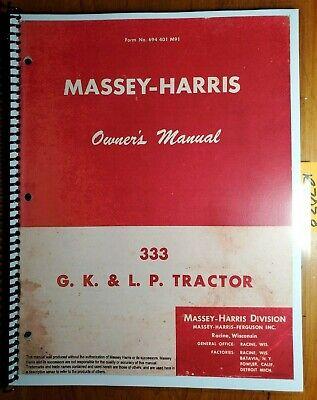 Massey Harris 333 Gas Kerosene Lp Tractor Owner Operator Manual 694 401 M91 356