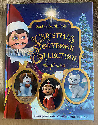 Elf On The Shelf Elf Pets A Christmas Storybook Collection Hardcover Book