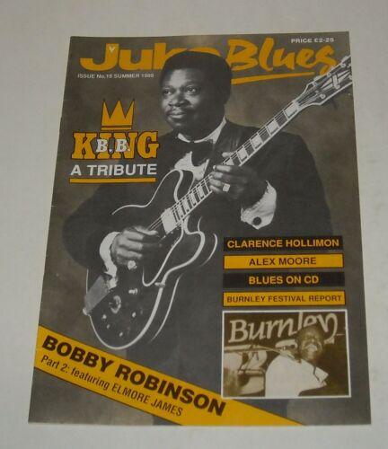 1989 JUKE BLUES UK MAGAZINE # 16 BB KING TRIBUTE BOBBY ROBINSON ALEX MOORE
