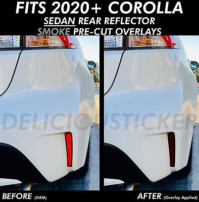 Fits 2020 Corolla SEDAN SMOKE Bumper REFLECTORS Overlays PreCut Tint Rear Tail