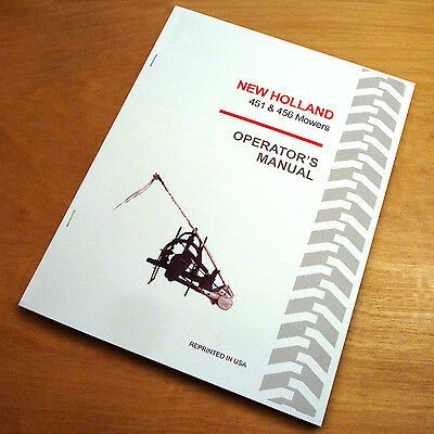 New Holland 451 456 Mower Operators Owners Book Guide Manual Nh