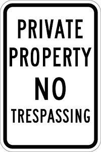 Private Property No Trespassing Aluminum Metal Sign 8X12