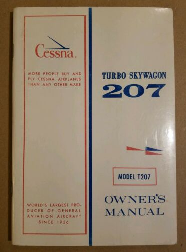 Great NOS 1971 1972 Cessna Turbo Skywagon 207 Owner's Manual T207 D950-13 2/73