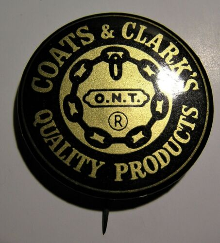 """VINTAGE 1.5"""" COATS & CLARK QUALITY PRODUCTS ADVERTISING PIN - Sewing Thread"""