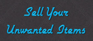 $$$Sell your unwanted items for fast cash!!!$$$