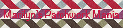 Marilyn's Patchwork Mania