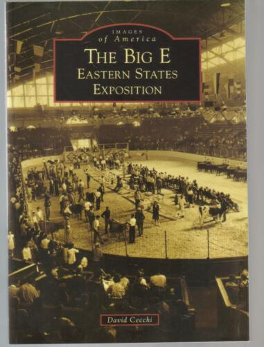 THE BIG E EASTERN STATES EXPOSITION- PAPERBACK SIGNED? - IST.ED.