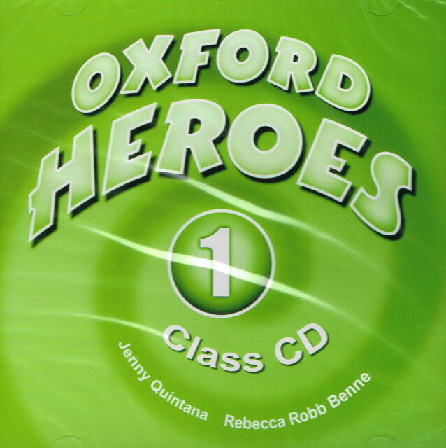 OXFORD HEROES 1: Class CD by J Quintana, R Robb Benne @NEW & SEALED@