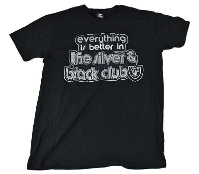 NFL Mens Oakland Raiders Everything Is Better In The Silver & Black Club Shirt M ()