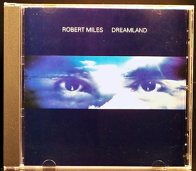Dreamland by Robert Miles (CD, Jun-1996, Arista)