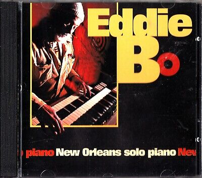 EDDIE BO - New Orleans Solo Piano CD (Night Train) The Best Of