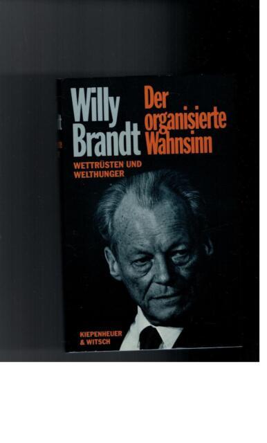 Willy Brandt - Der organisierte Wahnsinn - 1985