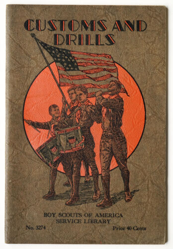 Boy Scouts Customs and Drills - Scouting BSA Service Library